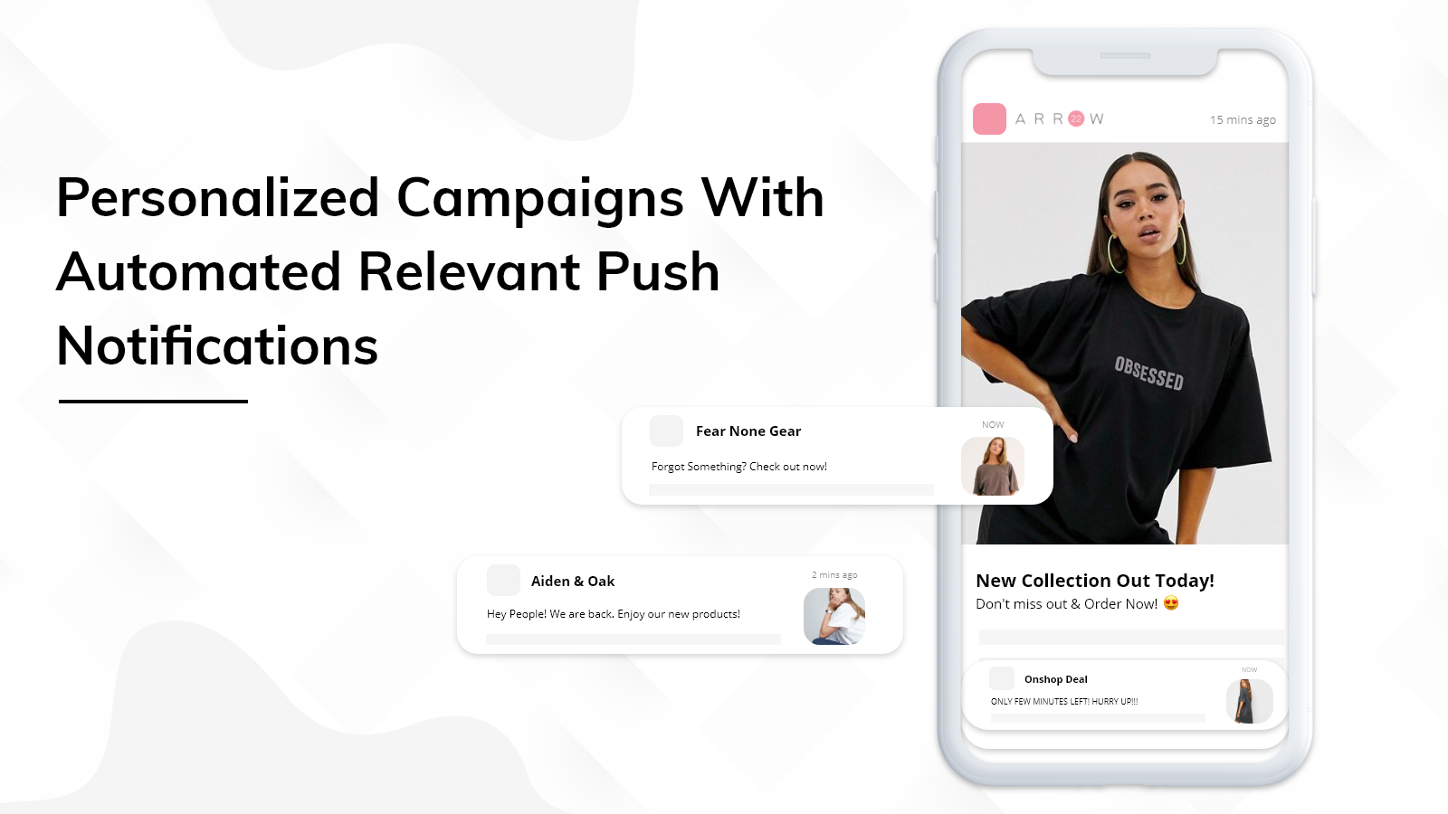 Run personalized campaigns with automated push notifications