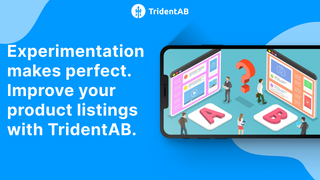 Improve your product listings with TridentAB