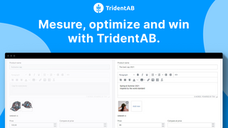 Mesure, optimize and win with TridentAB