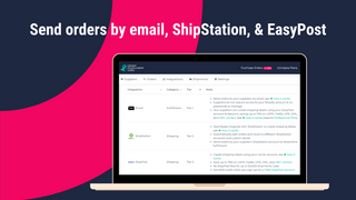 Send orders by email, ShipStation, & EasyPost