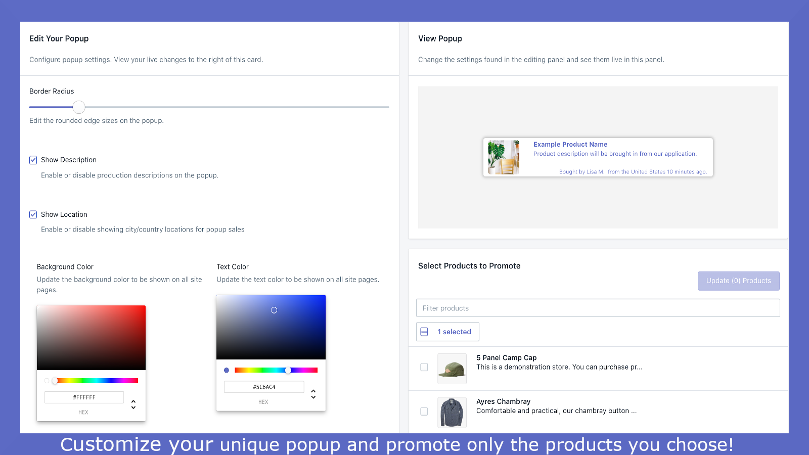 Customize popup and select products to promote!