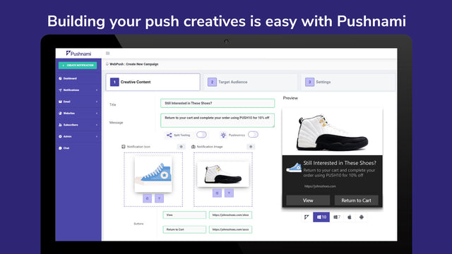 Building your push creatives is easy with Pushnami.