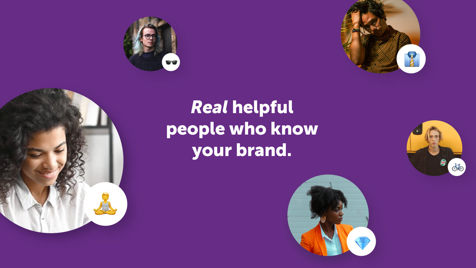 We assign passionate people who know your brand