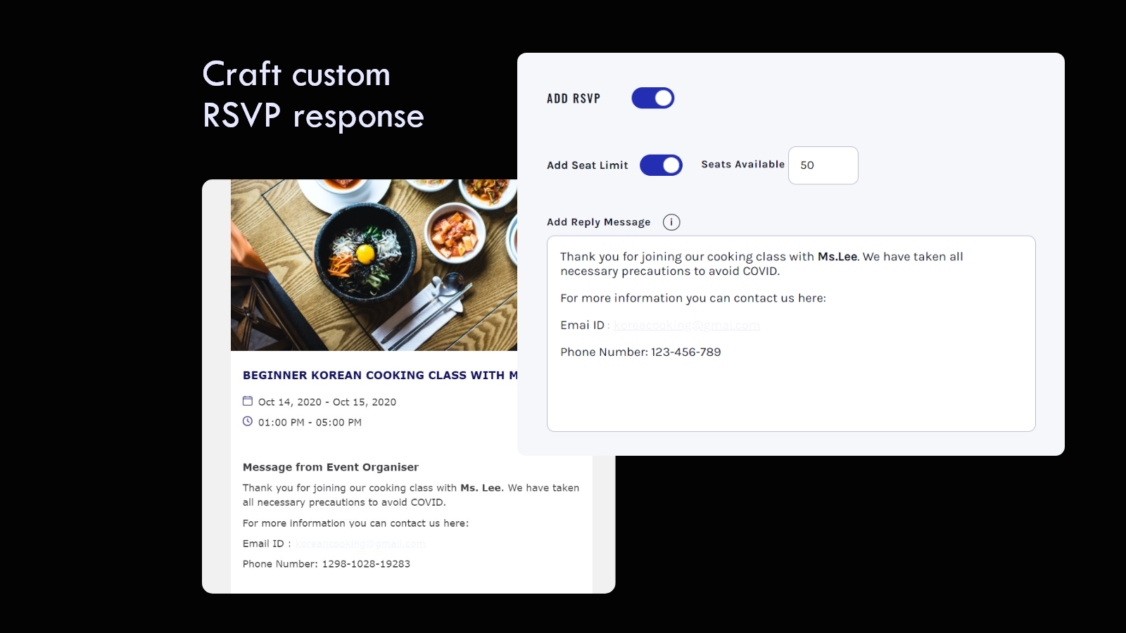 Has RSVP feature with customized email responses