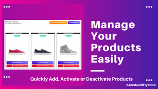 Manage your products easily, add, activate or deactivate product