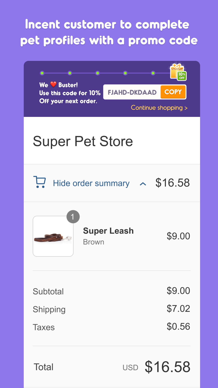 Incent customers to complete pet profiles with a promo code