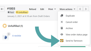 enerate your Tamnon shipments directly from the order view