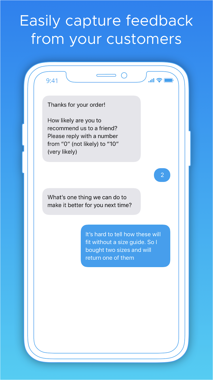 Easily capture feedback from your customers