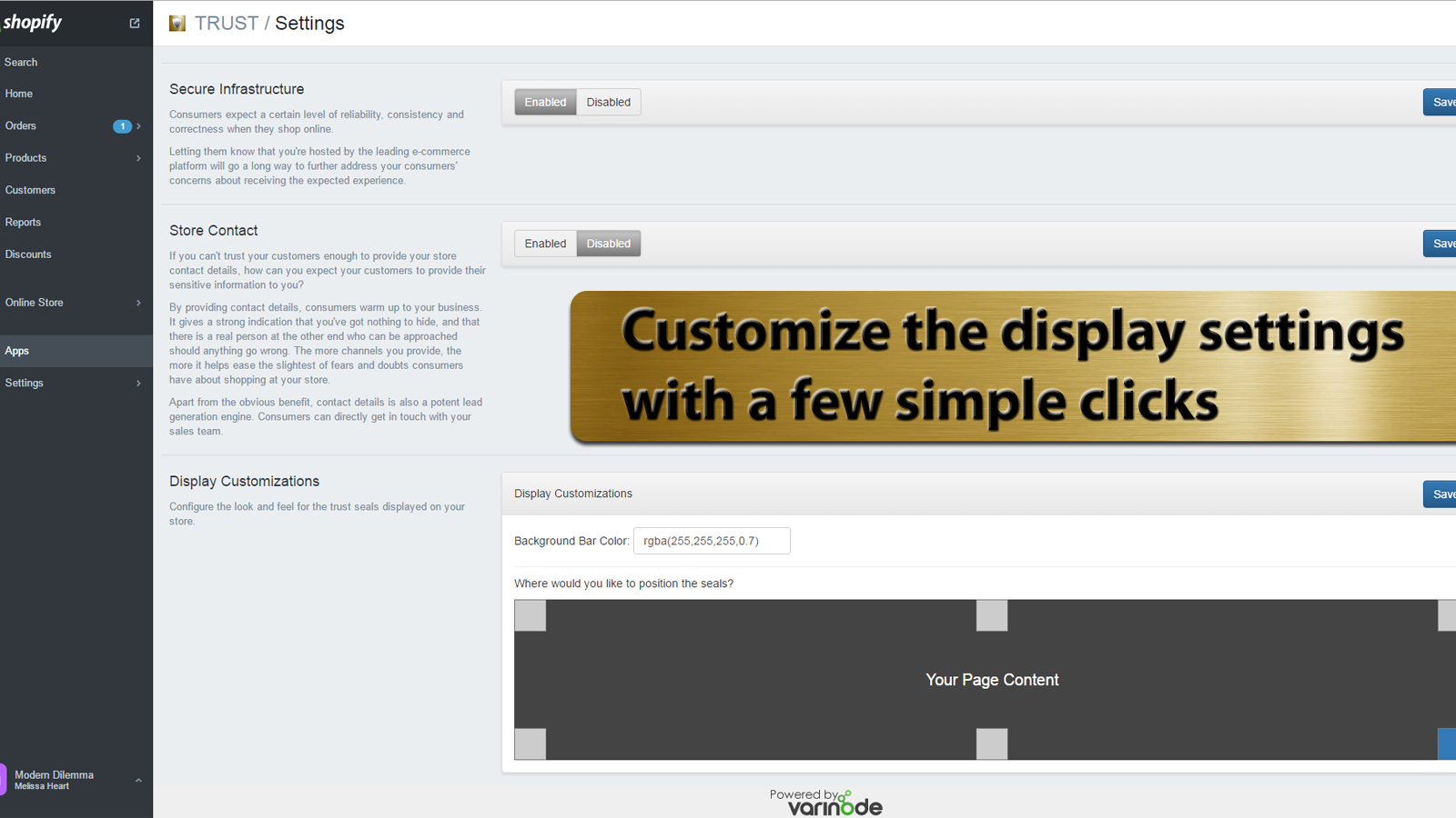 Customize the display settings with a few simple clicks