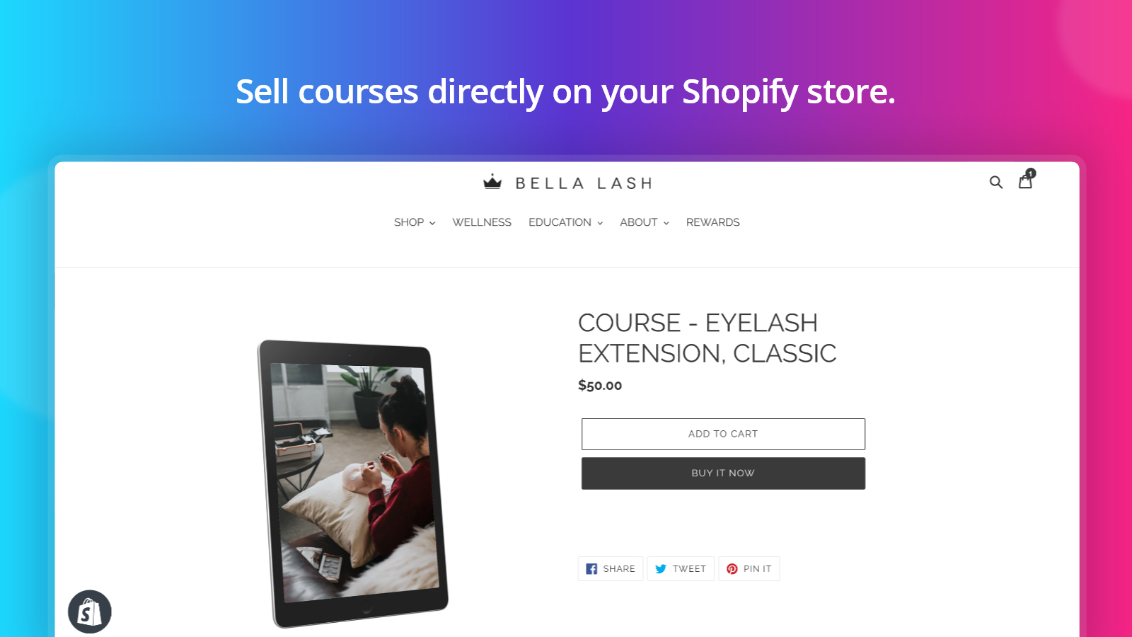 Sell courses directly on your Shopify store.