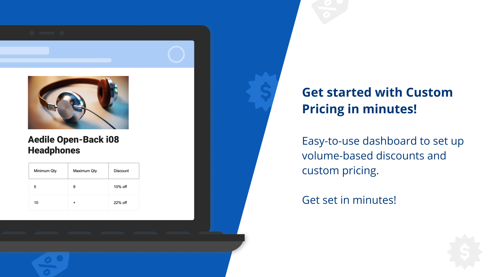 Easy to get started with discounted pricing and volume discounts