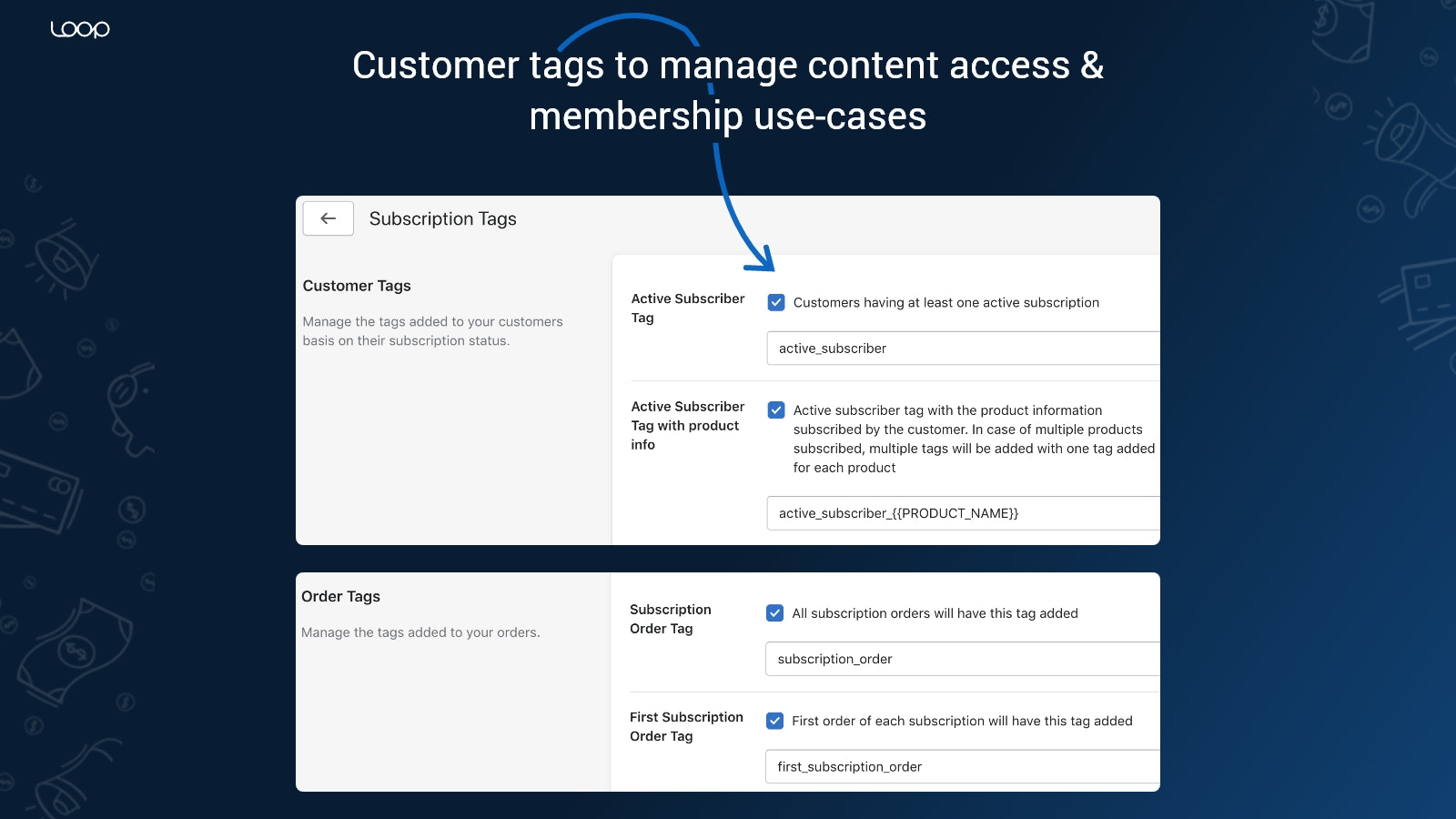 Dynamic Order tags for Subscription Orders