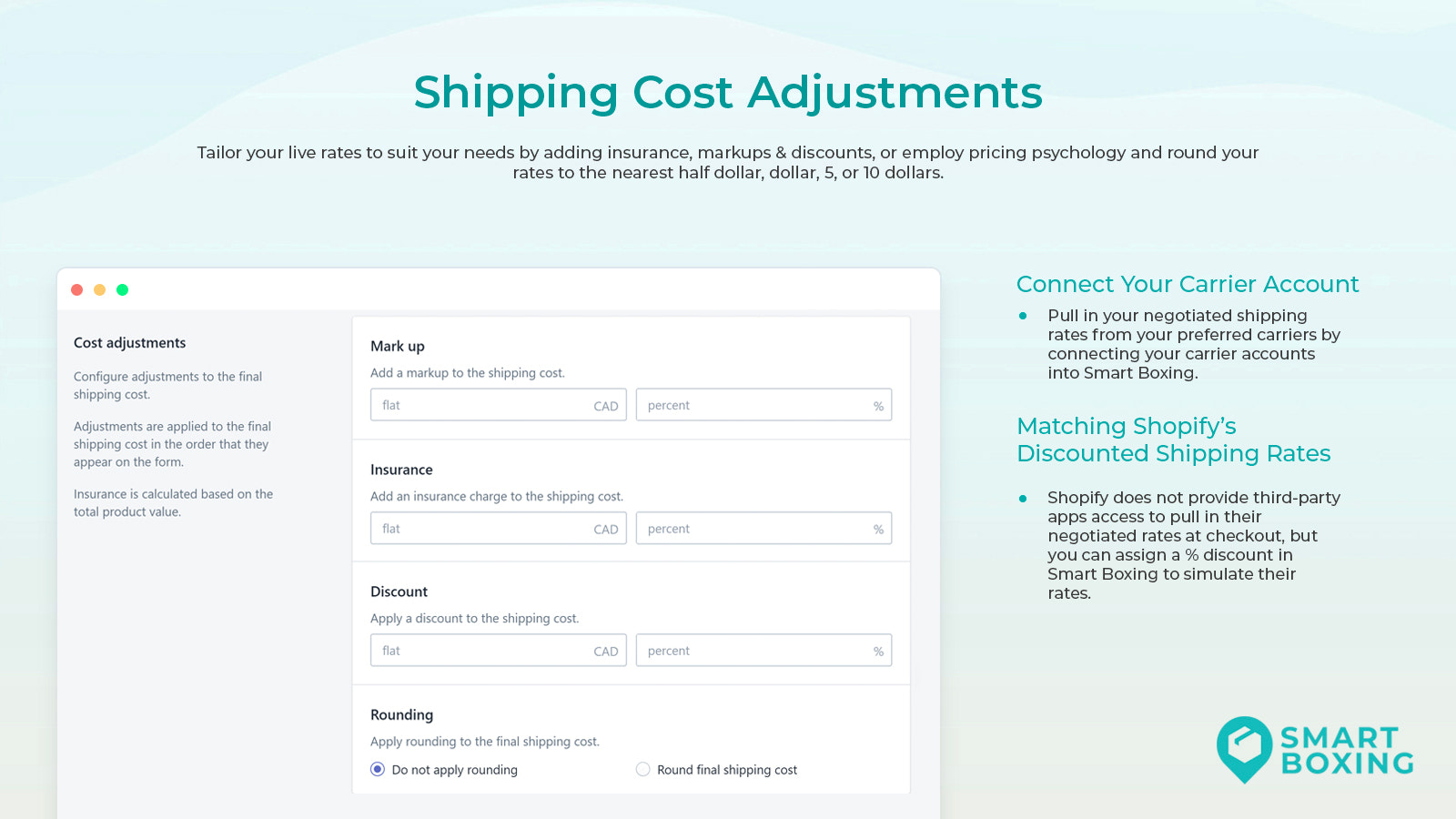 Shipping cost adjustment gives control over dimensional rates