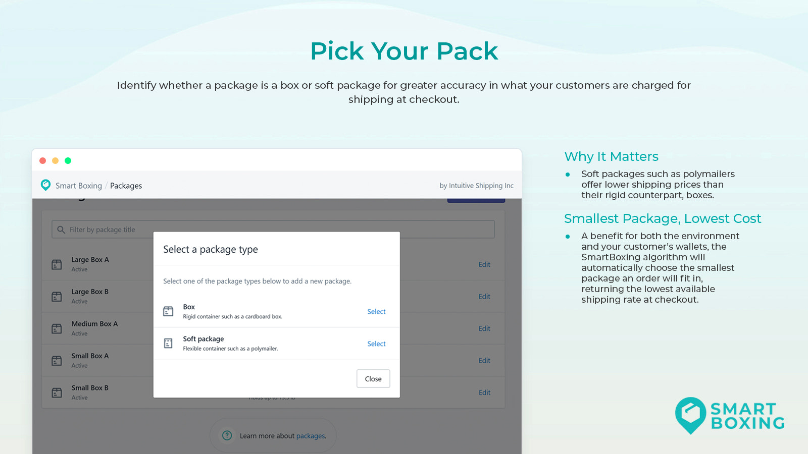Unlimited box sizes and poly mailer support
