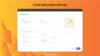 Create label presets with ease