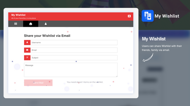 Customer can share wishlist with friends & family via email.