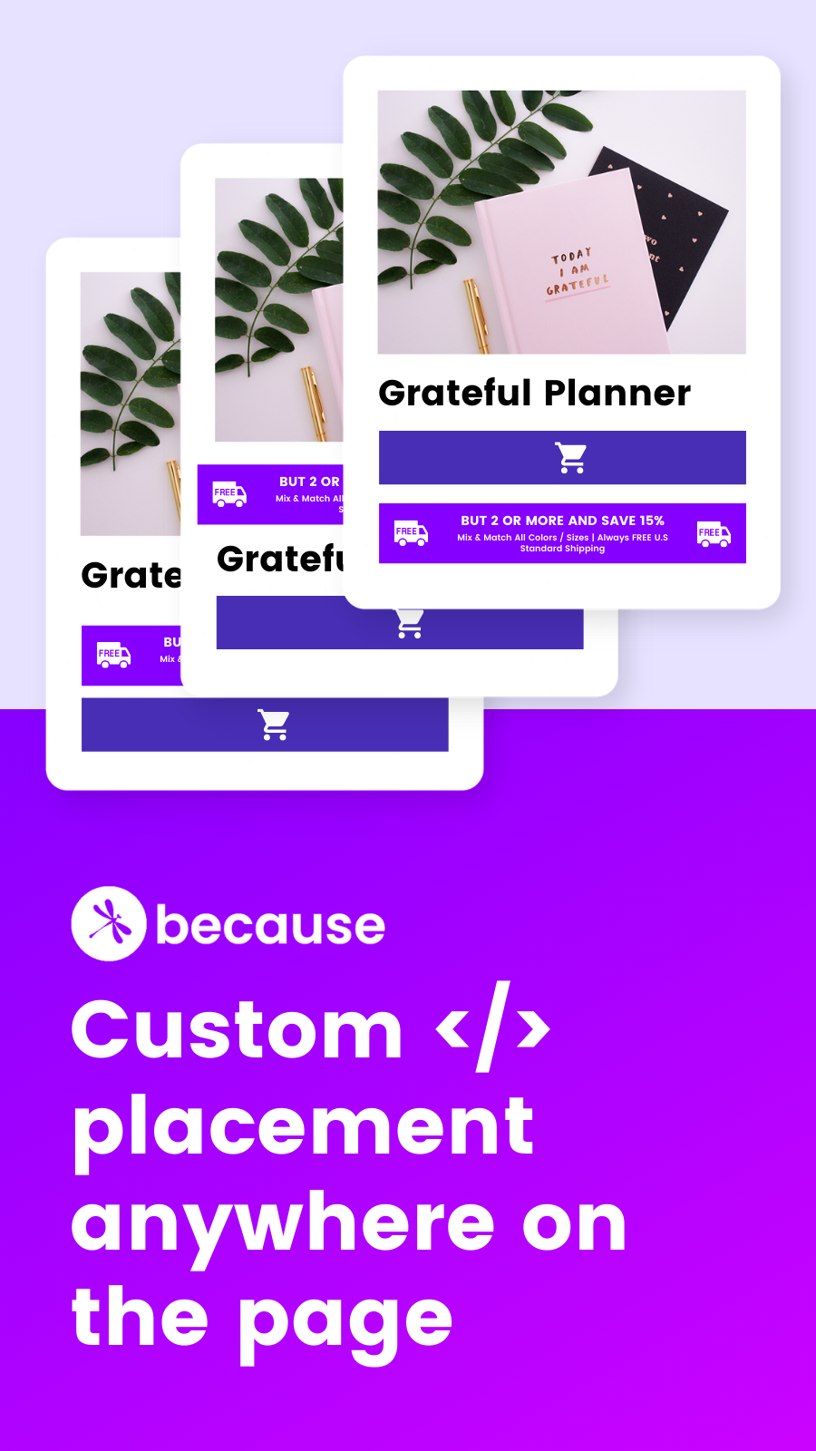 Custom placement anywhere on the page