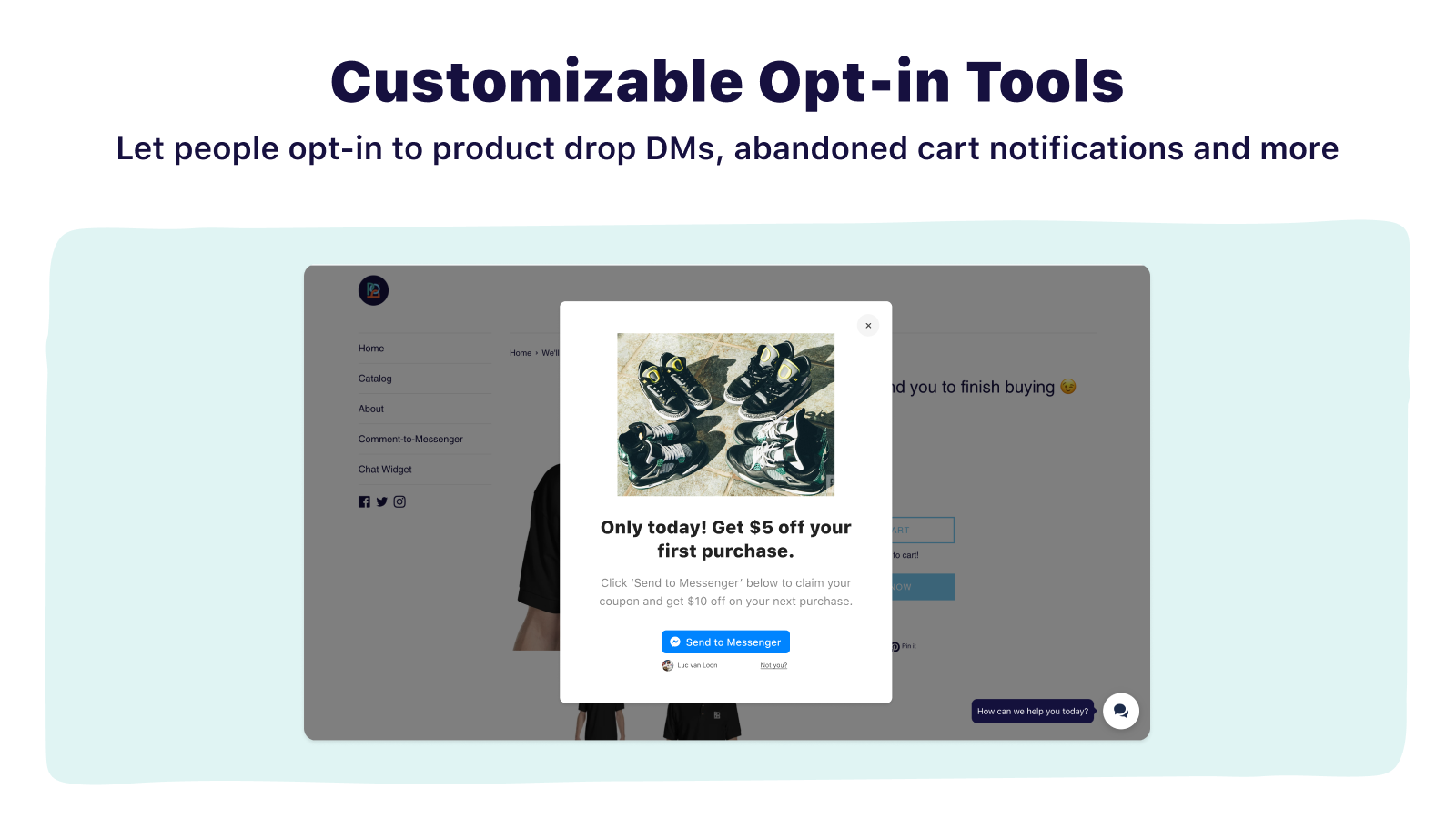 customizable pop ups and opt in tools