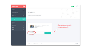 Create deals manually or automatically