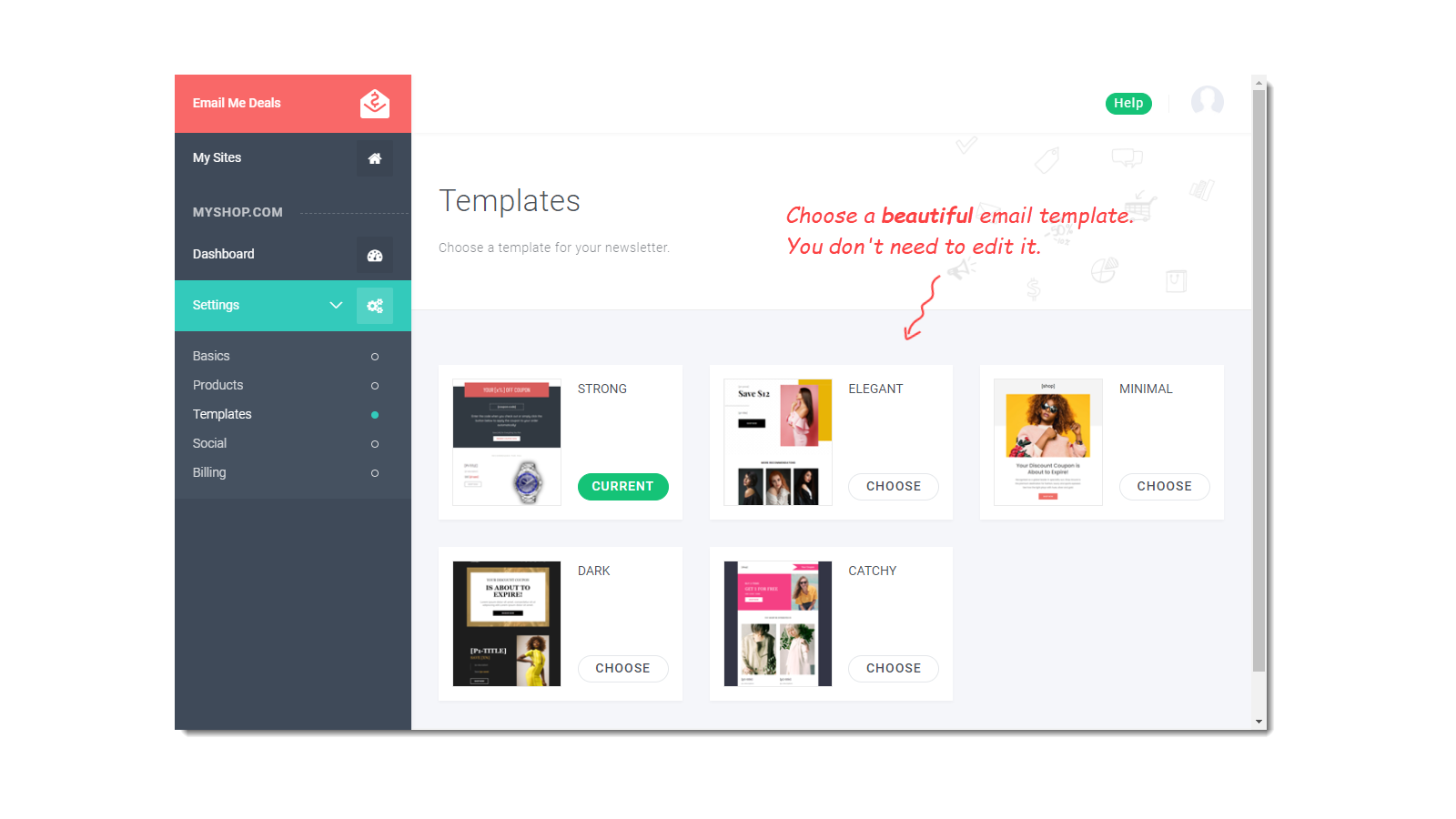 Choose an email template that you love.