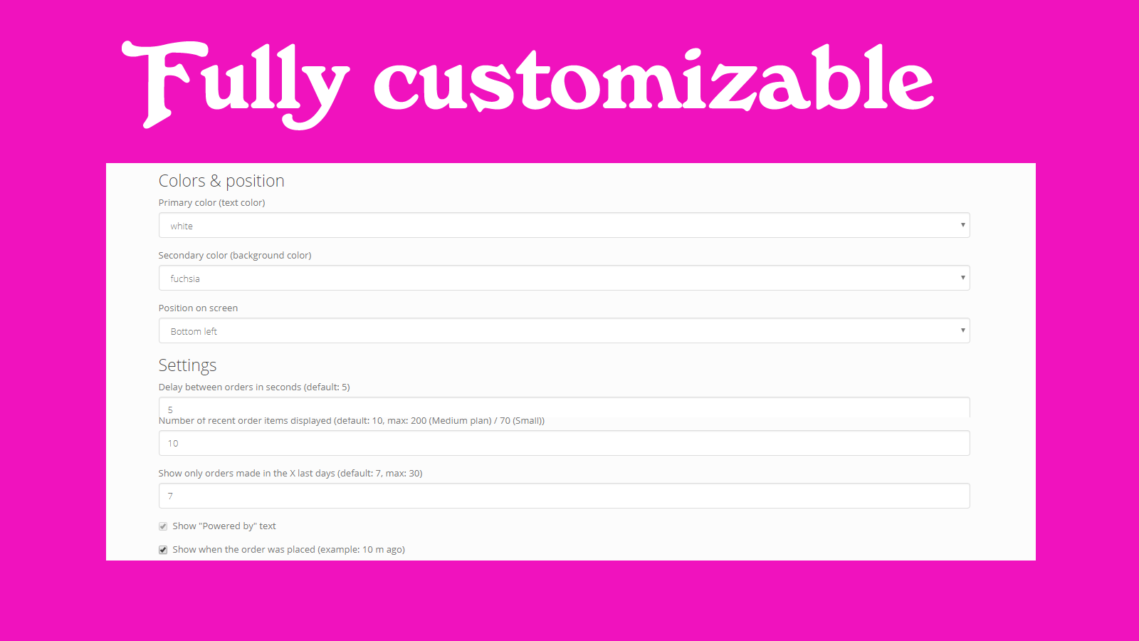 Boost sales with a fully customizable widget