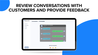 Review conversations with customers and provide feedback