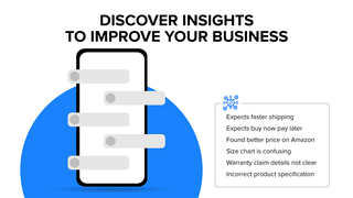 Reveal insights from customer conversations to improve business