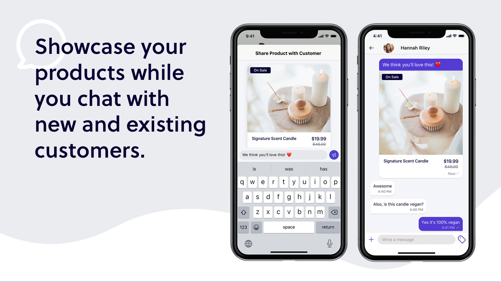 Showcase your products while chatting with customers