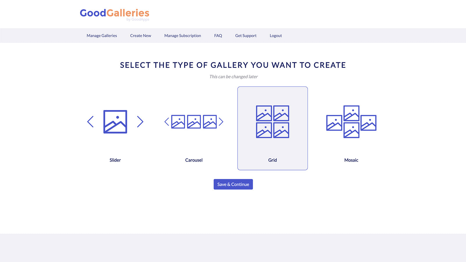 Select from various types of galleries