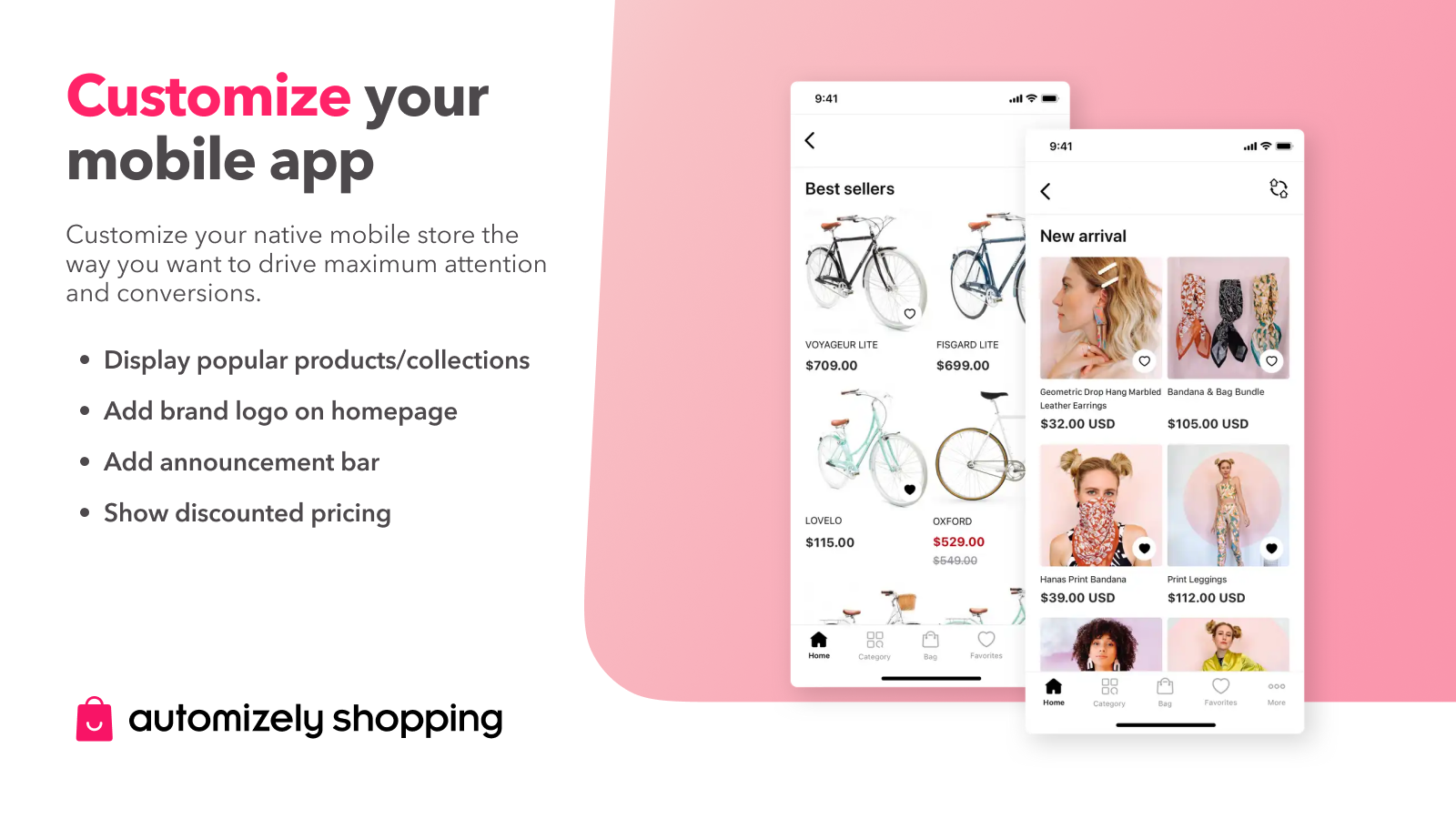 Customize your mobile app to match your brand style.