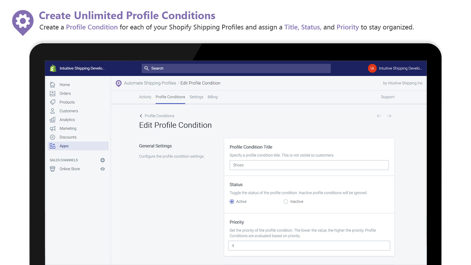 Create a Condition for each Shipping Profile