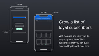 Grow a list of subscribers with Pop-ups or Live Text