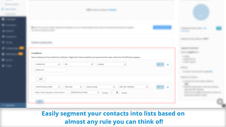 Easily segment your contacts into smart lists