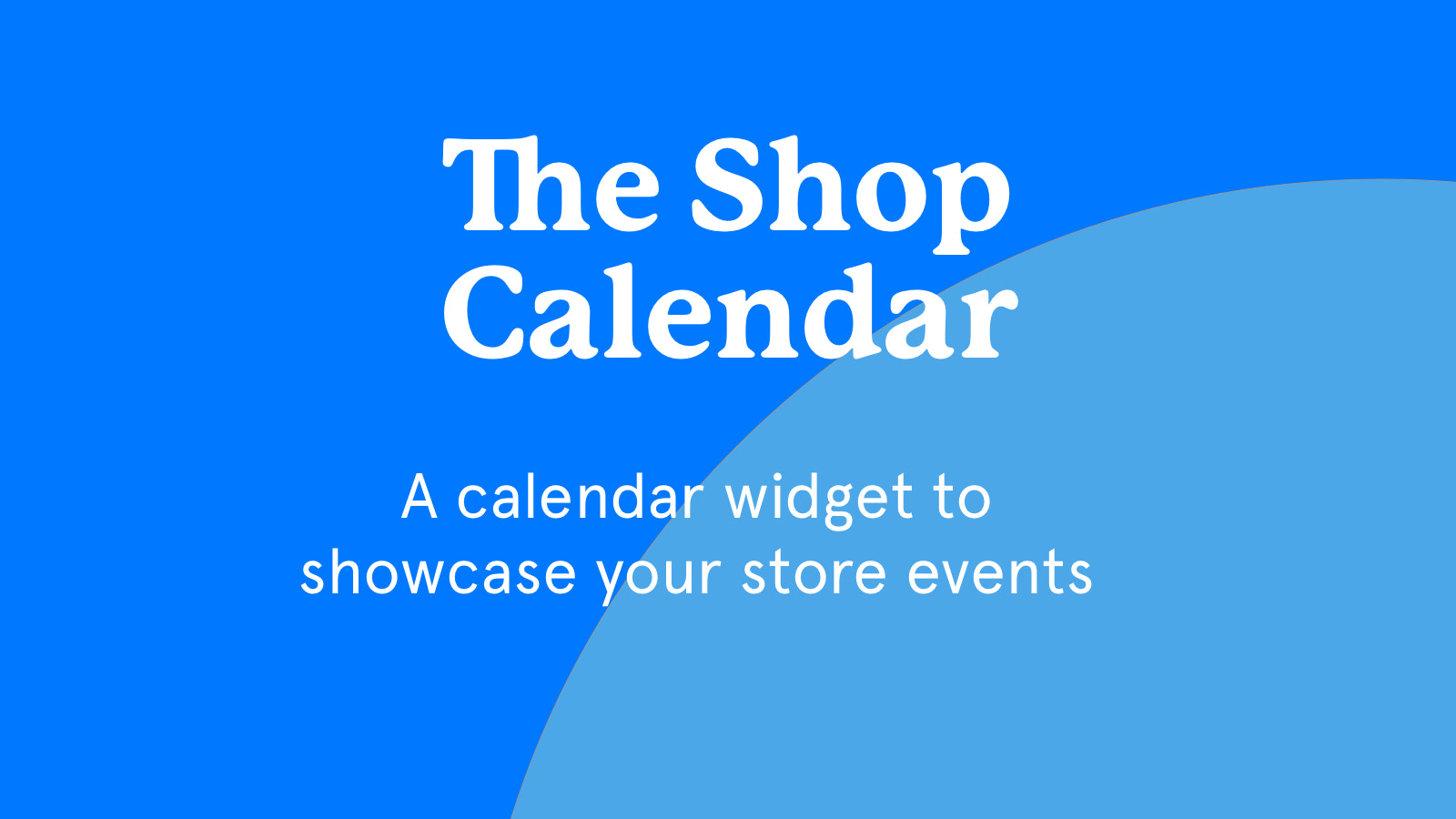 The best way to showcase your store events