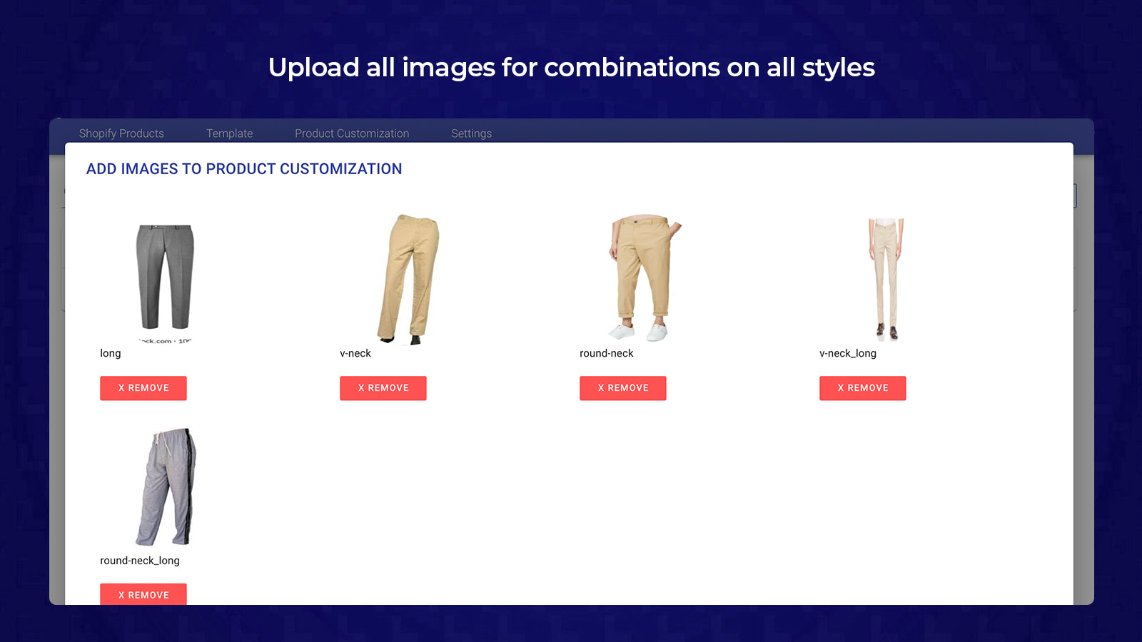5- Upload all images for combinations on all styles