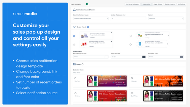 Customize your sales pop up design and control settings easily