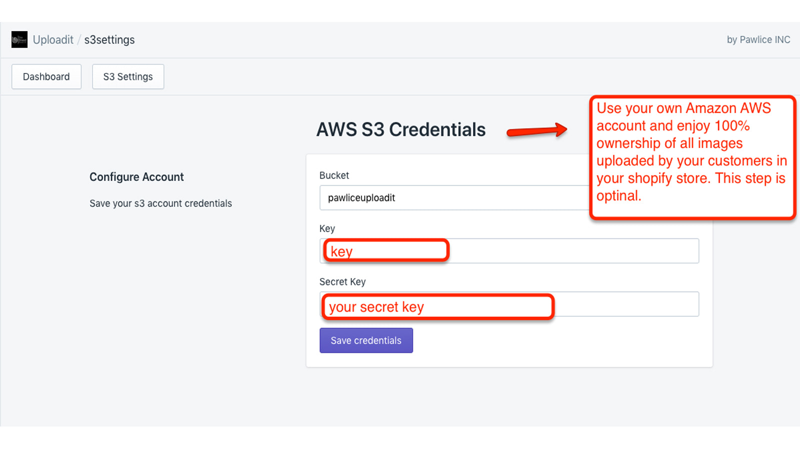 Use your own Amazon AWS account for 100% image ownership.
