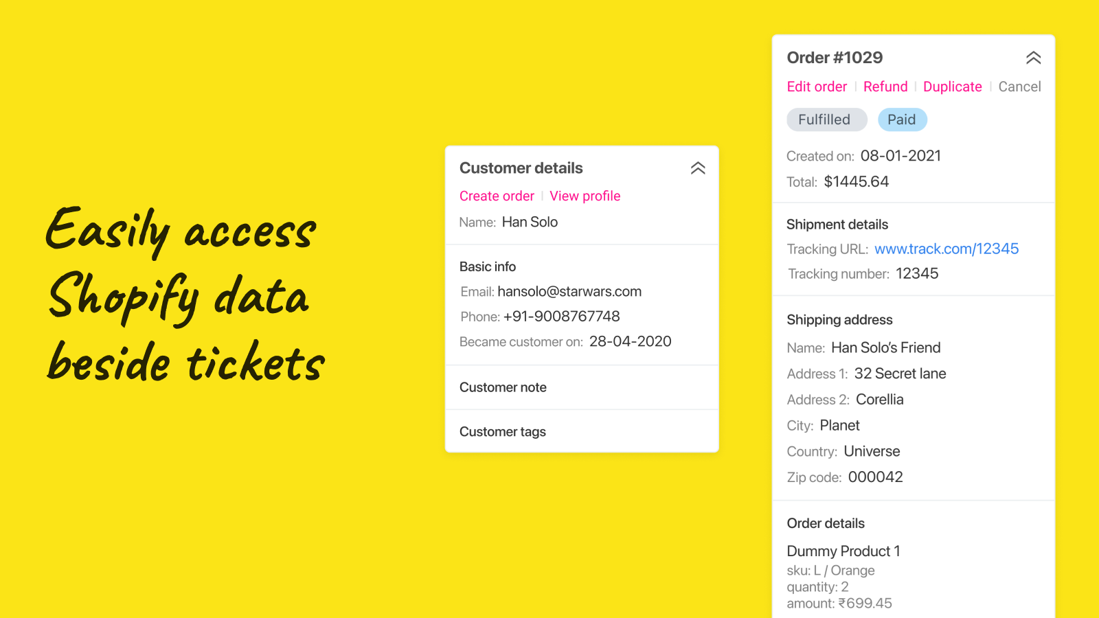 Access Shopify customer and order beside each ticket.