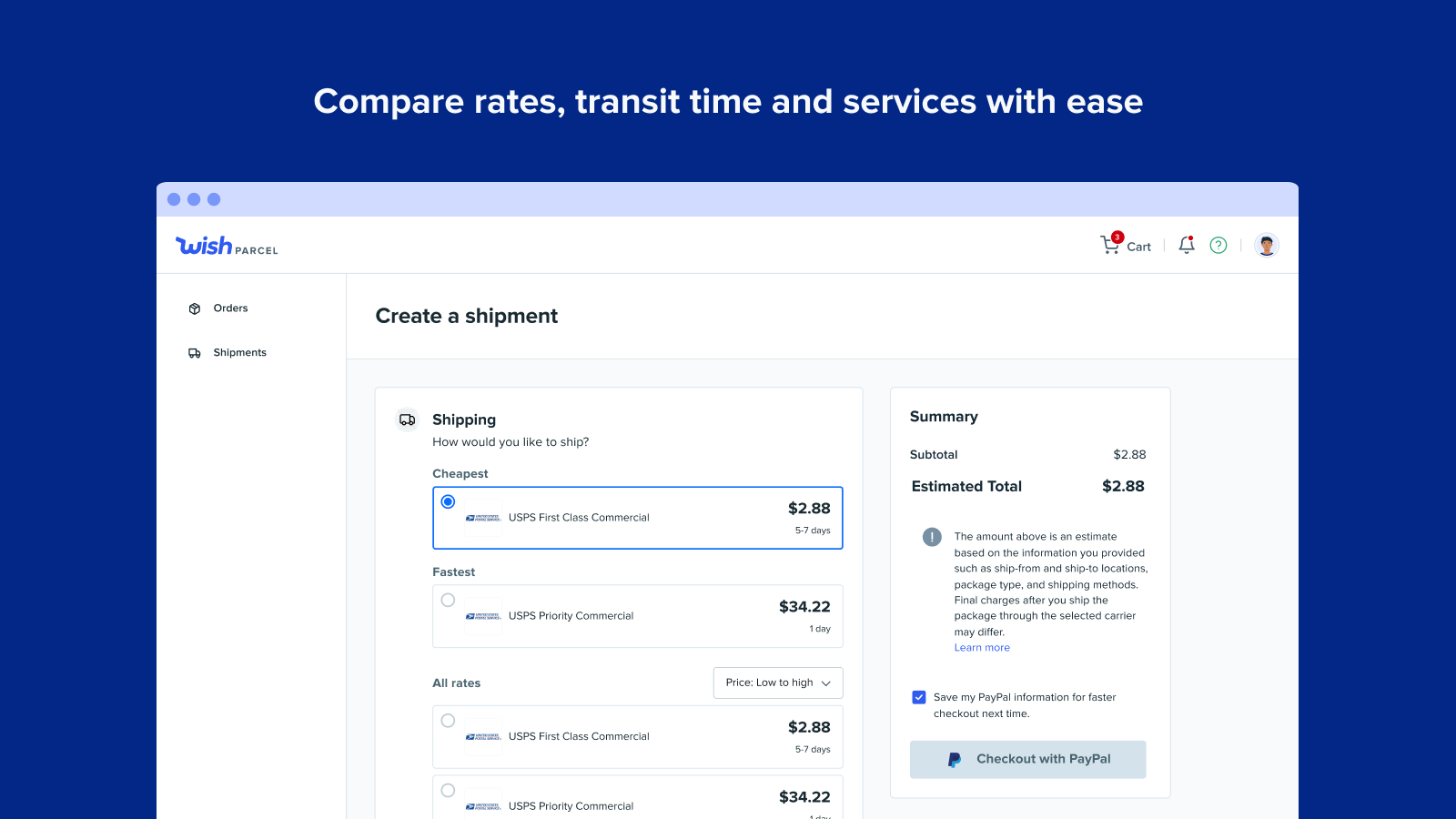 Compare rates, transit time and services with ease