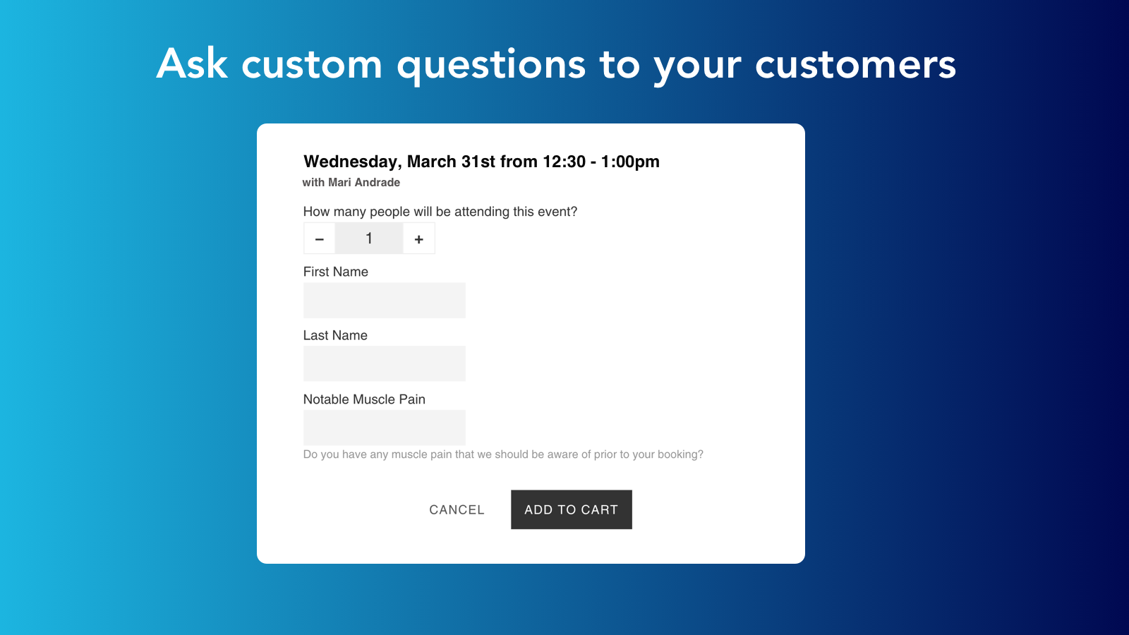 Ask questions to your customers before they book an appointment