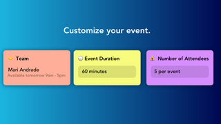 Customize your event's duration, attendee limits, and more!