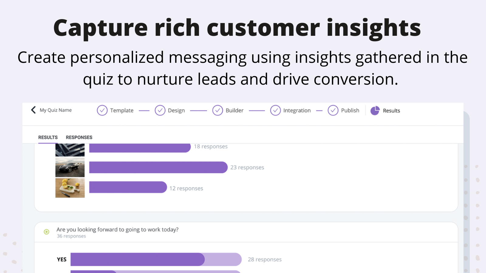 Capture Rich Customer Insights - create personalized messaging