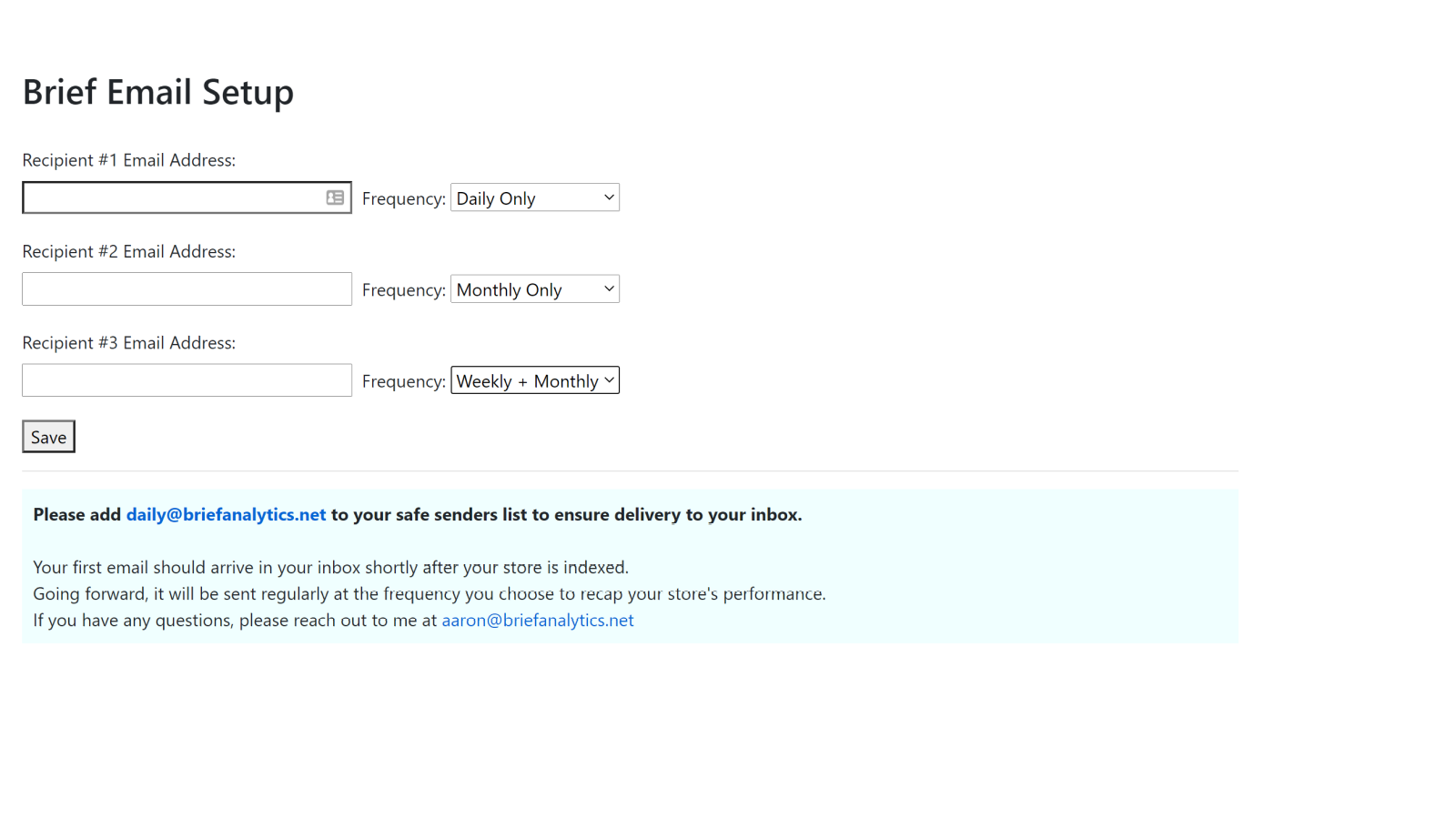 Customize up to 3 recipients to receive Brief analytics emails