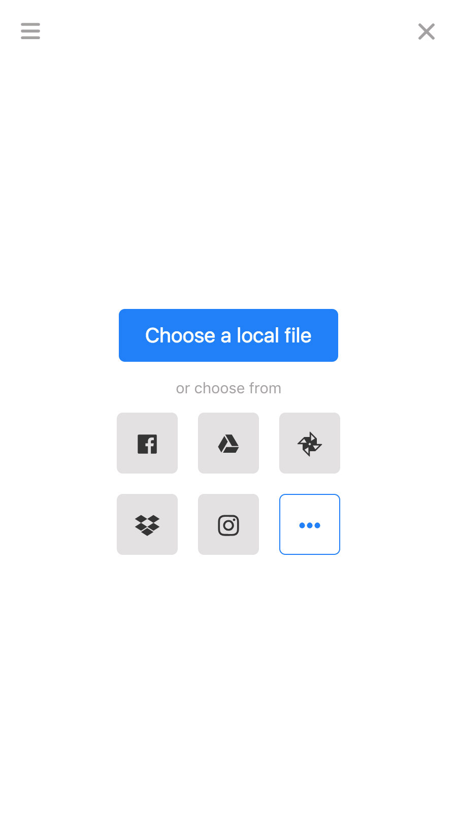 Customers can upload or import files from loads of sources
