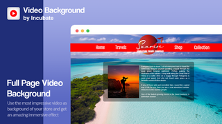 Use the most impressive video as background of your store