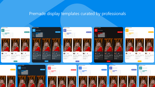 Premade display templates curated by professionals
