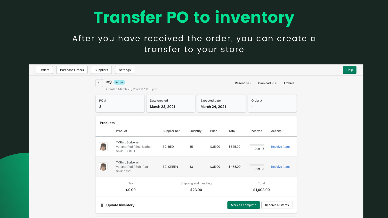 Transfer Purchase Order to your inventory. Update stocks