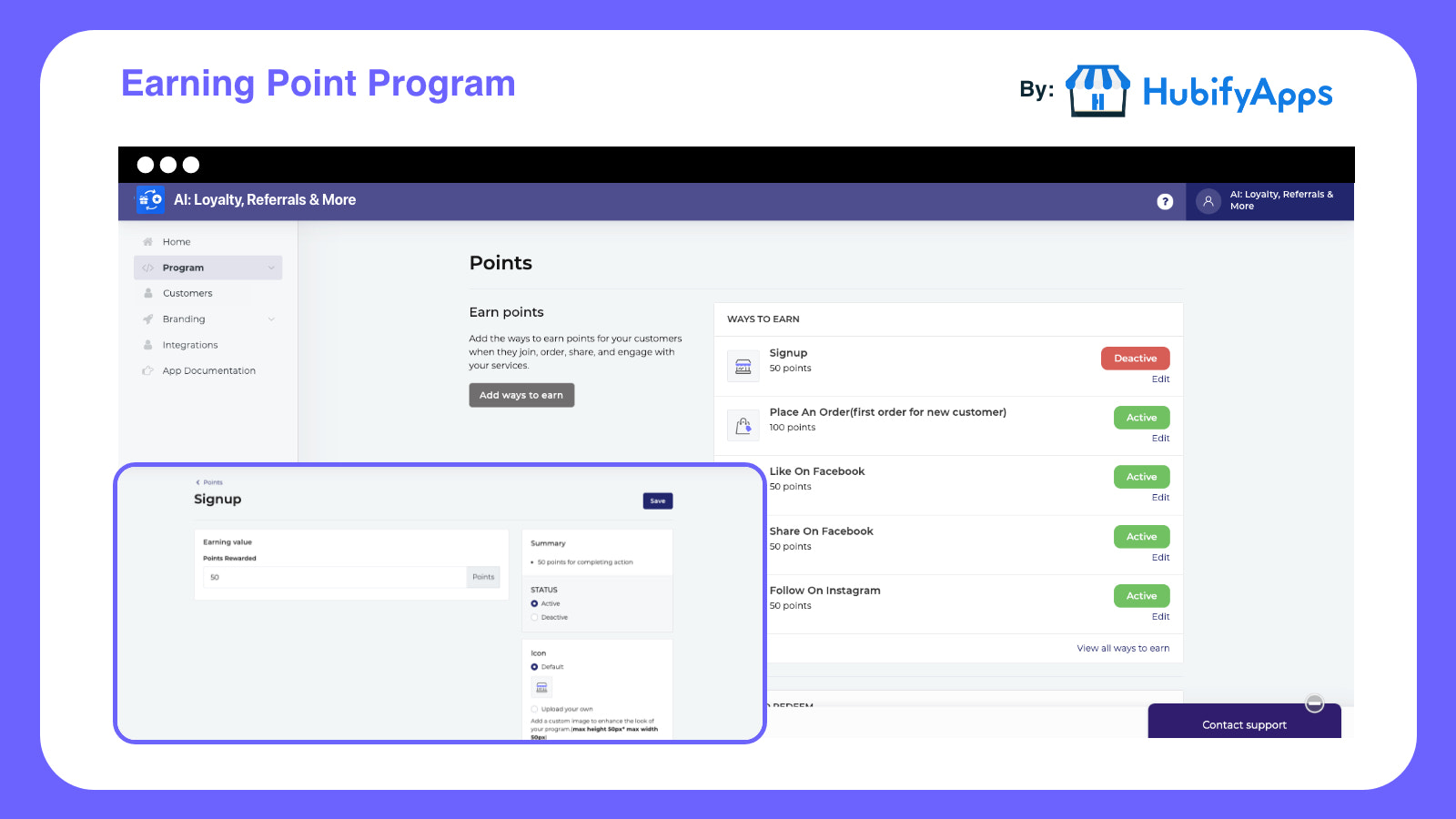 Easy way to manage & set Earn Points.