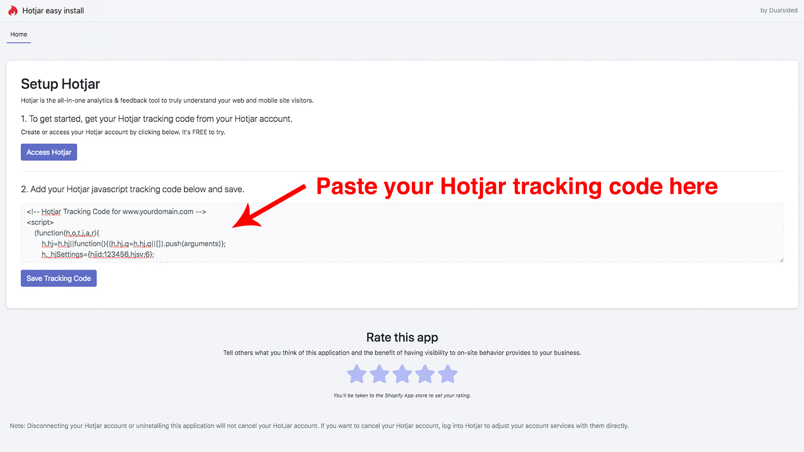 Paste your tracking code from Hotjar.com
