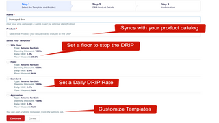 Set discount drip-rate w/ floor. Use defaults or customize.